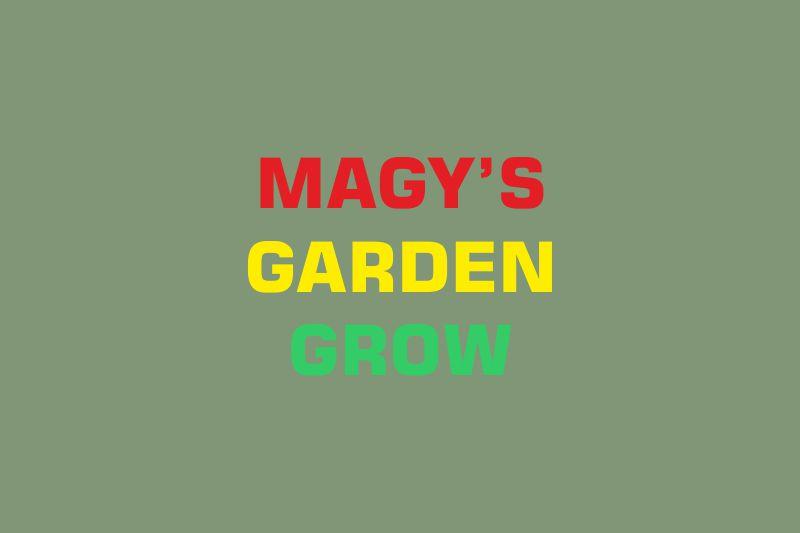 Magys Garden Grow