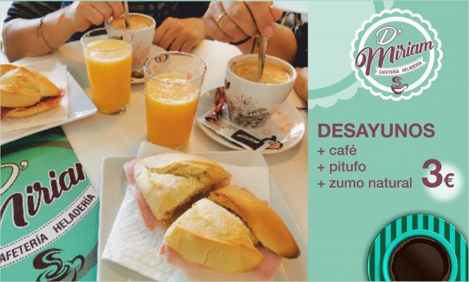 Desayuna en D'Miriam por sólo 3 Euros